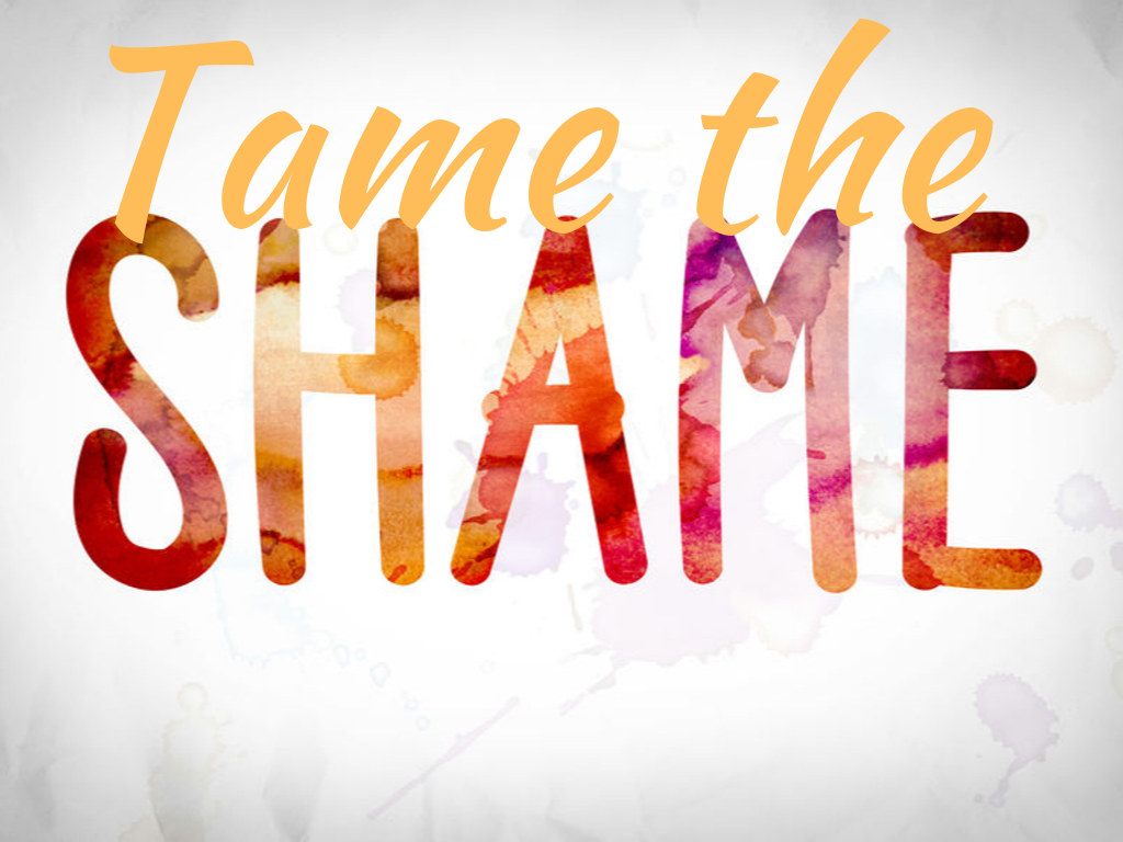 Tame the Shame Campaign